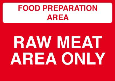 148x210mm Food Prep Area - Raw Meat Area Only - Rigid
