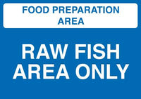 148x210mm Food Prep Area - Raw Fish Area Only - Self Adhesive