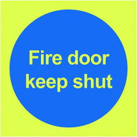 100x100mm Fire Door Keep Shut - Nite Glo Rigid