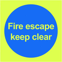 100x100mm Fire Escape Keep Clear - Nite Glo Self Adhesive
