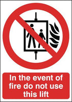 210x148mm In The Event Of Fire Do Not Use This Lift - Self Adhesive
