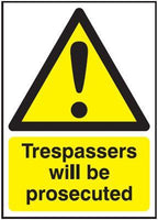 297x210mm Trespassers Will Be Prosecuted - Rigid