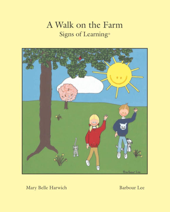 A Walk on the Farm: Signs of Learning