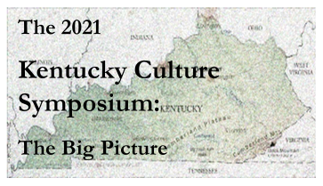 Kentucky Culture Symposium: The Big Picture
