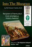 Into The Bluegrass - Art and Artistry of Kentucky's Historic Icons