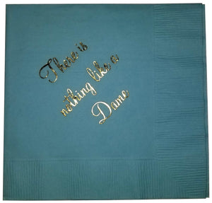 "Cocktail Napkins - ""There's nothing like a dame"""
