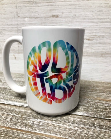 Good Vibes-Tye Dye Mug-15 oz