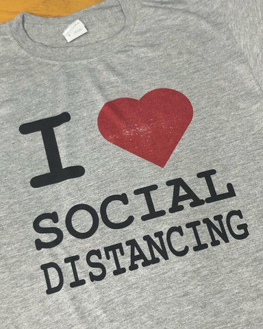 I LOVE SOCIAL DISTANCING-HEART