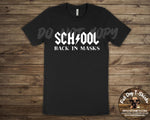 Back in Masks-School-T-Shirts
