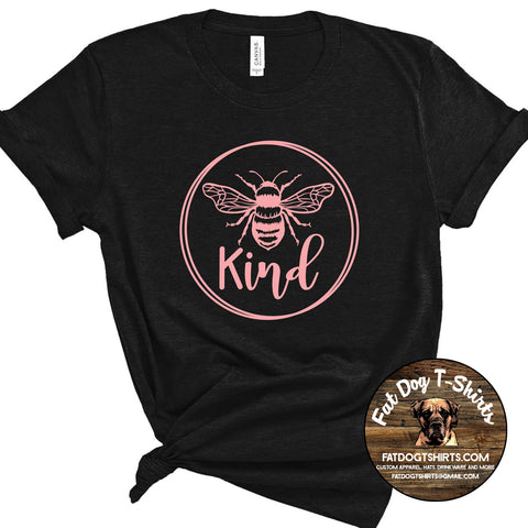BEE KIND- T-SHIRTS/CREW FLEECE/HOODIES