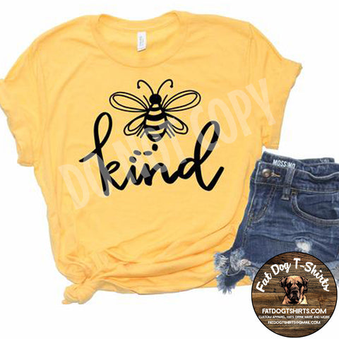 Bee Kind-T-Shirt or Hoodie