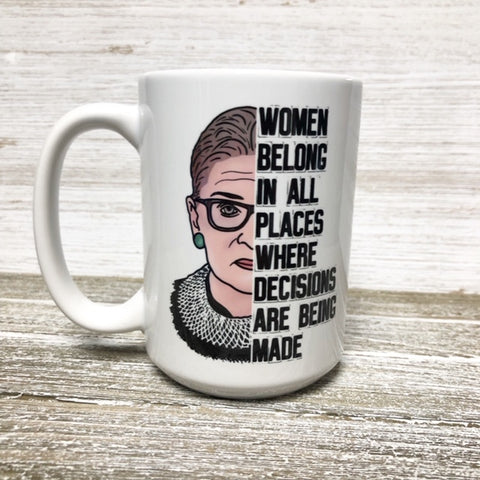 Women Belong in All Places-Mug