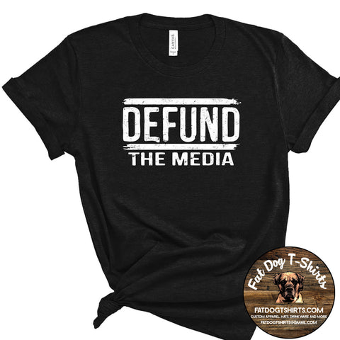 Defund the Media-T-Shirts/Long Sleeve T-Shirts/Hoodies