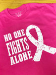 No One Fights Alone-BREAST CANCER AWARENESS-T-Shirts/Hoodies/Long Sleeve