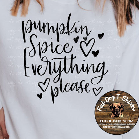 Pumpkin Spice Everything Please- Crew Fleece/Hoodies/Long Sleeve