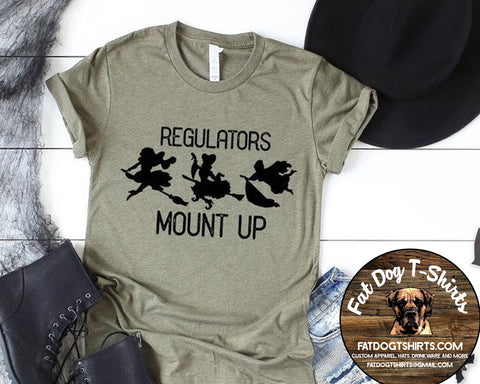 Regulators Mount Up-T-Shirt