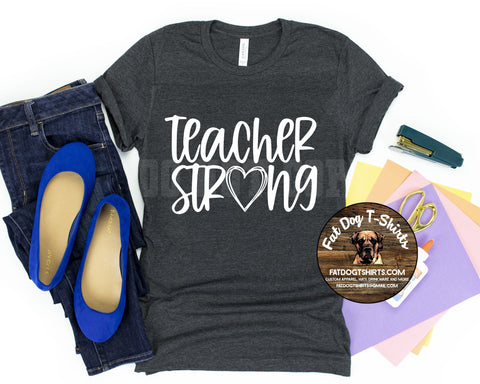 TEACHER STRONG-HEART-T-SHIRT/HOODIE/V-NECK/