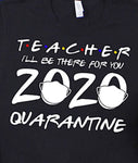 TEACHER -QUARANTINE-2 COLORS