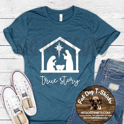 True Story-Christmas-T-Shirts/Hoodies/Crew Fleece