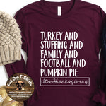 Turkey, Stuffing, Family, Football & Pumpkin Pie-Long Sleeve T-Shirts/T-Shirts