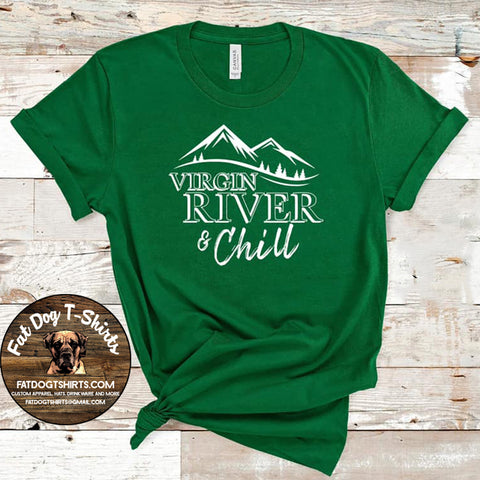 Virgin River and Chill-T-Shirt