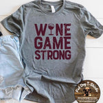 Wine Game Strong-T-Shirts and Hoodies