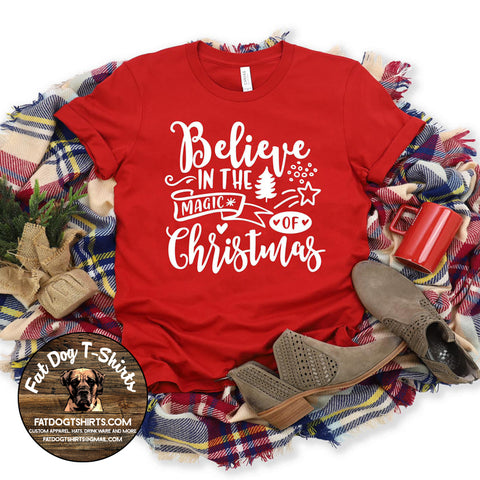 Believe in the Magic of Christmas-T-Shirts/Long Sleeve T-Shirts/ Crew Sweatshirts