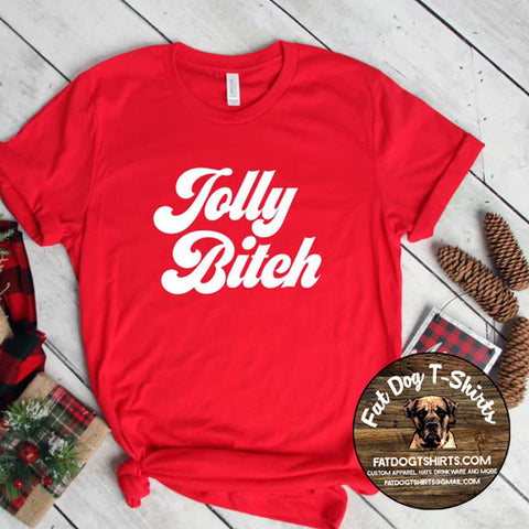 Jolly Bitch-T-Shirt/Crew Fleece/ Hoodie