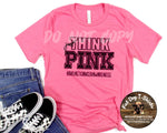 Just Think Pink-T-Shirt/Long Sleeve and Hoodies