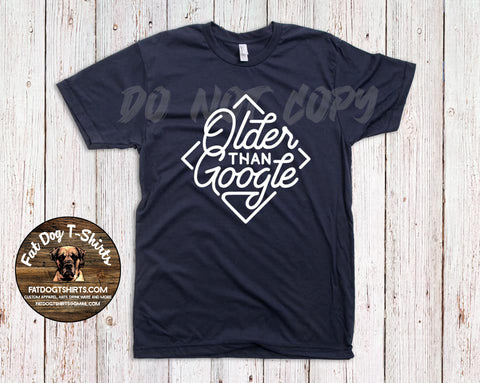 Older Than Google-T-Shirt/Hoodie