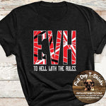To Hell With the Rules-Van Halen-T-SHIRTS/Long Sleeve T-Shirts/Hoodie