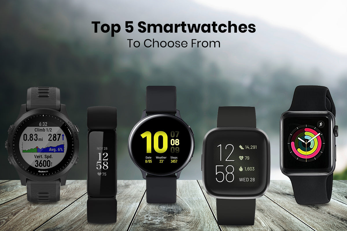 Top 5 smartwatch to look for