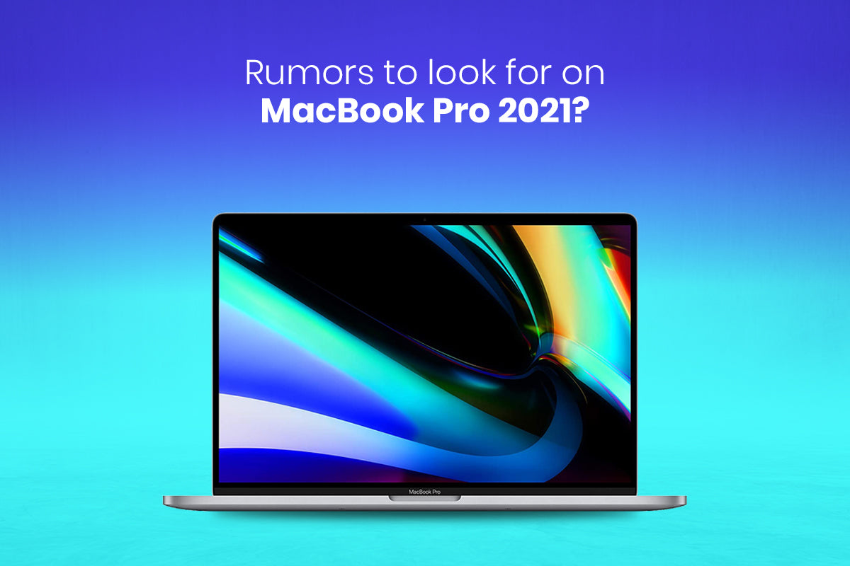 Rumors about MacBook Pro 2021