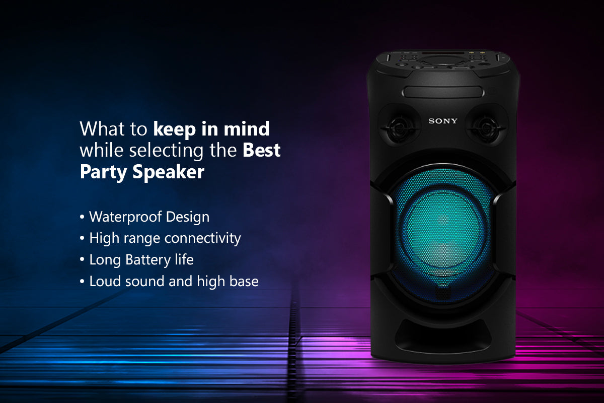 Things to keep ion mind while buying a party speakers