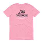 Lord Over Cancer Men's T-Shirt