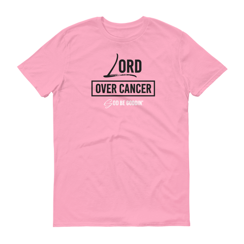 Lord Over Cancer Men's T