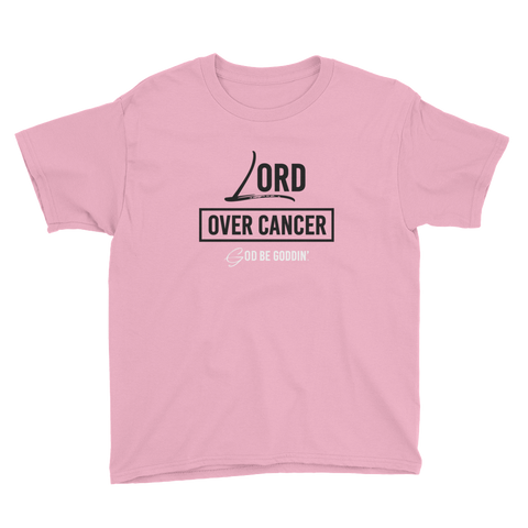 Lord Over Cancer Youth T-Shirt