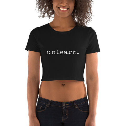 Unlearn Women's Crop - Collector Culture