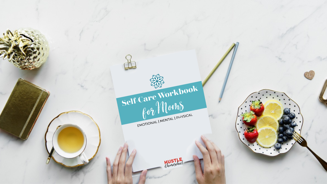 Self-Care Workbook for Homeschool Mom