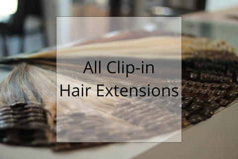 SHOP CLIP IN HAIR EXTENSIONS