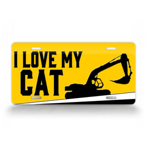 I Love My Cat Excavator License Plate