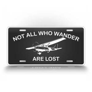Not All Who Wander Are Lost Private Pilot License Plate