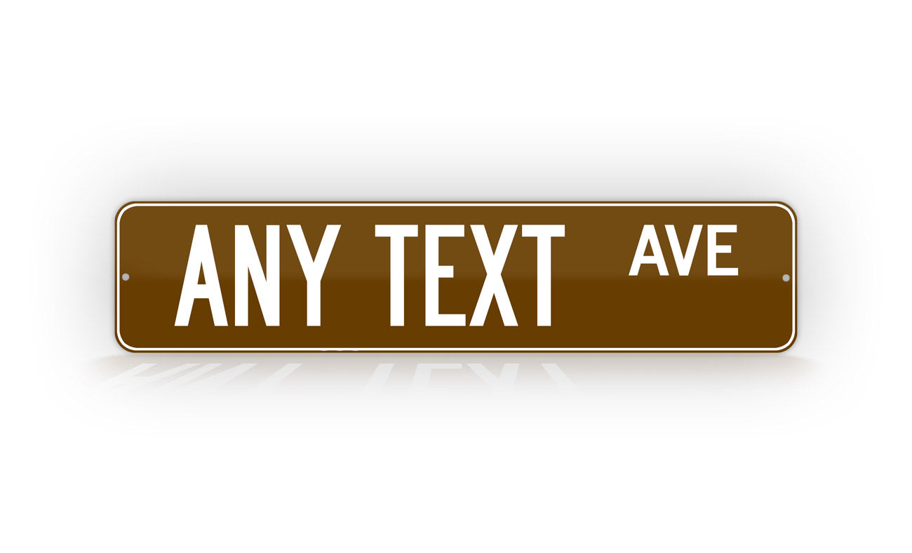 Personalized Custom Brown Street Sign