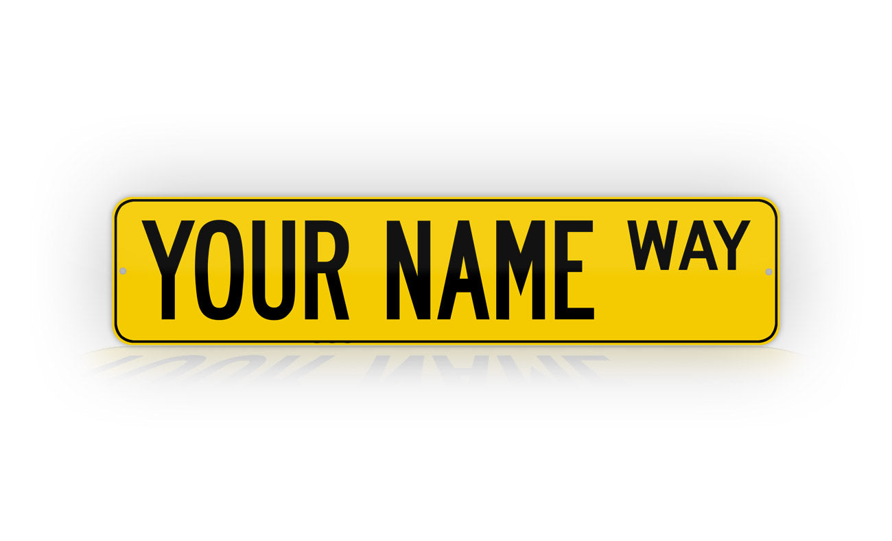 Personalized Custom Yellow Street Sign