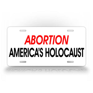 Abortion, America's Holocaust License Plate