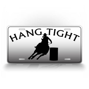 Hang Tight Cowboy Auto Tag