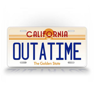 California Outatime Back To The Future License Plate