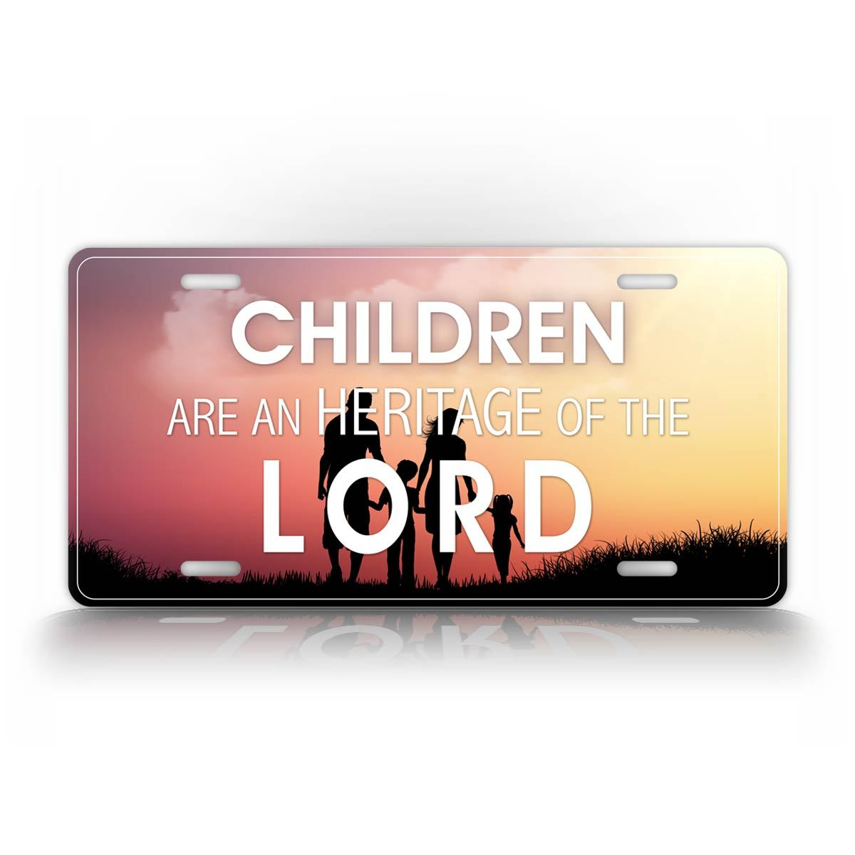 Children Are An Heritage  Of The Lord License Plate