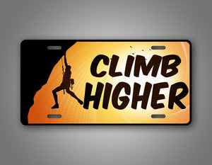 Climb Higher Rock Climber License Plate