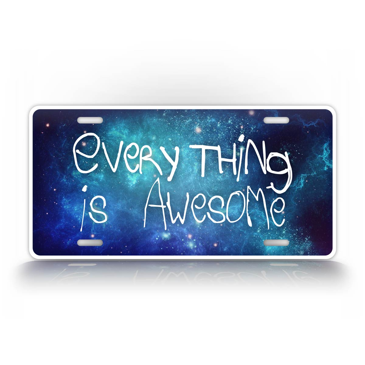 Everything Is Awesome Galaxy License Plate